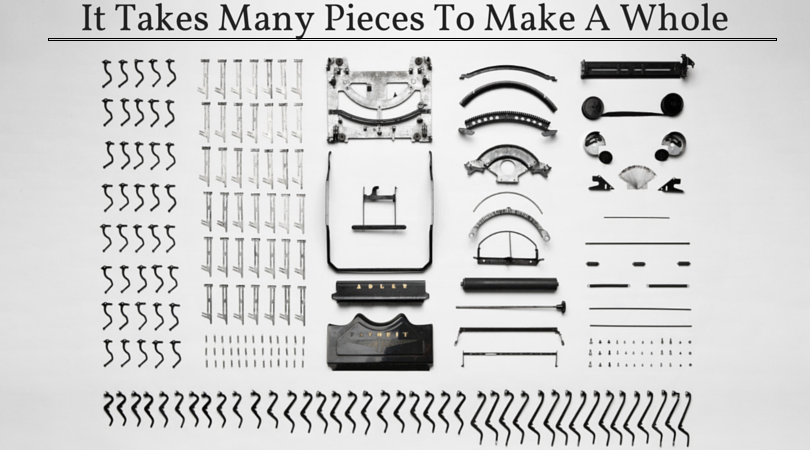 It Takes Many Pieces To Make A Whole
