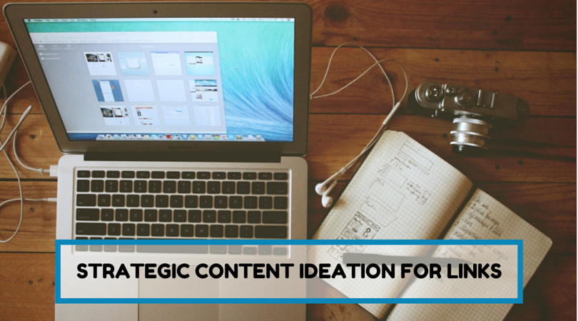 Strategic Content Ideation for Links
