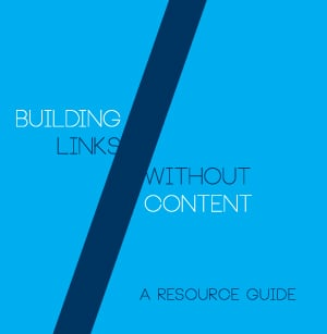 Building Links Without Content