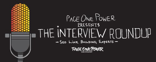 SEO Link Building Interview Round Up