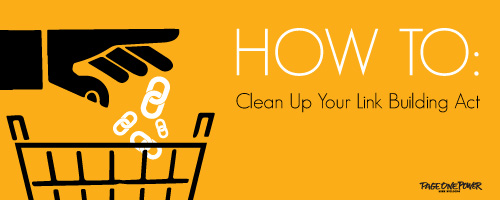 Clean Up Your Link Building Act