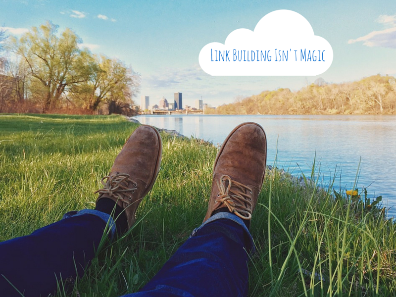 link building isn't magic
