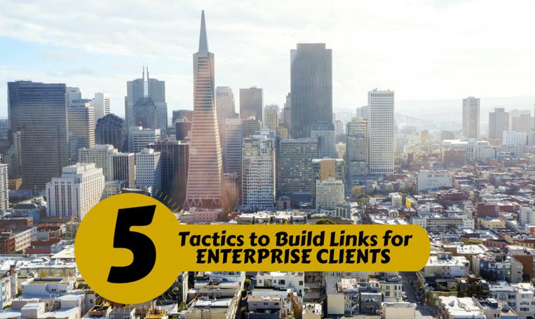 5 tactics to build links for enterprise clients card