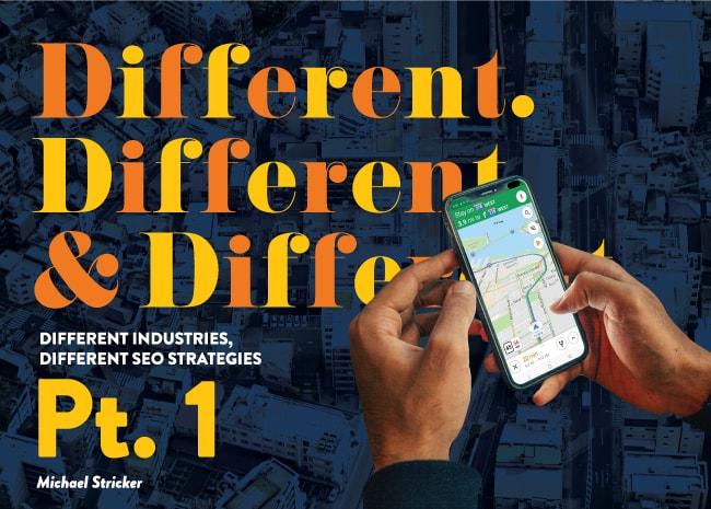 Different industries, different SEO strategies