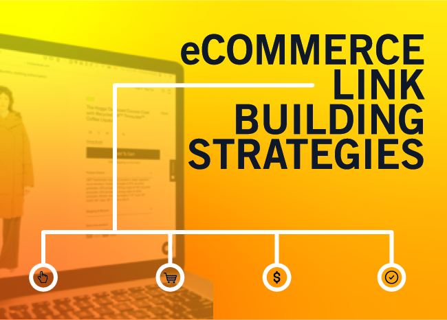 Ecommerce link building strategies
