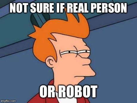 realpersonorrobot