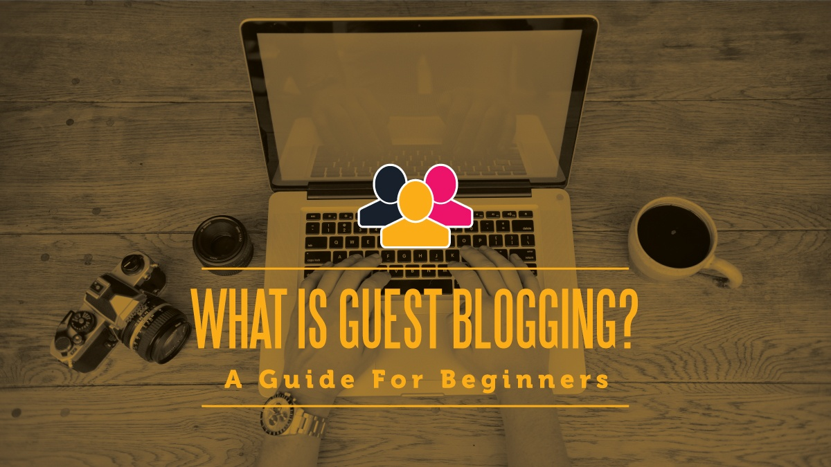 Guide to Guest Blogging.jpg