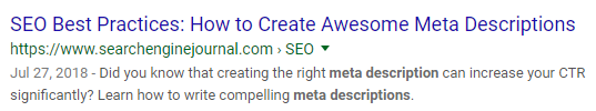 "A photo of a search engine result with a title tag that reads: ""SEO Best Practices: How to Create Awesome Meta Descriptions,"" and a meta description that reads: ""Did you know that creating the right meta description can increase your CTR significantly? Learn how to write compelling meta descriptions."""