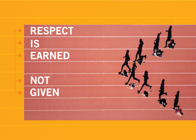 Respect is earned not given track image