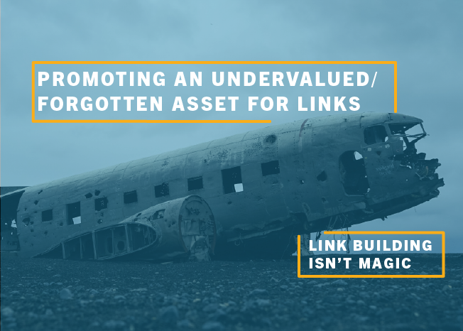 Promoting an Undervalued Forgotten Asset for Links_Blog-1