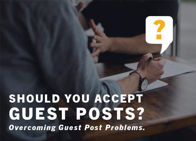 Should You Accept Guest Posts_Blog