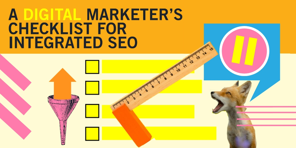 Digital marketer's checklist integrated SEO Feature